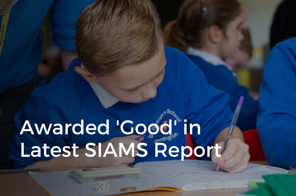 St George's Receives Glowing SIAMS Report